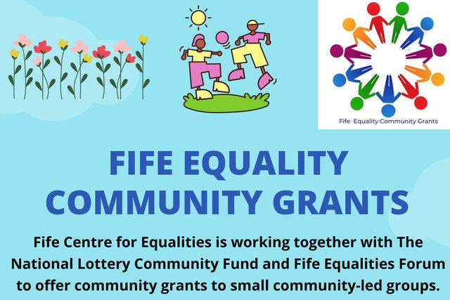Fife Centre for Equalities is working in partnership with The National Lottery to provide grants for community-led groups.